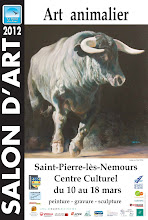 SAINT-PIERRE-LES-NEMOURS : CAPTON INVITÉ DU SALON D'ART ANIMALIER DU 10 AU 18 MARS 2012