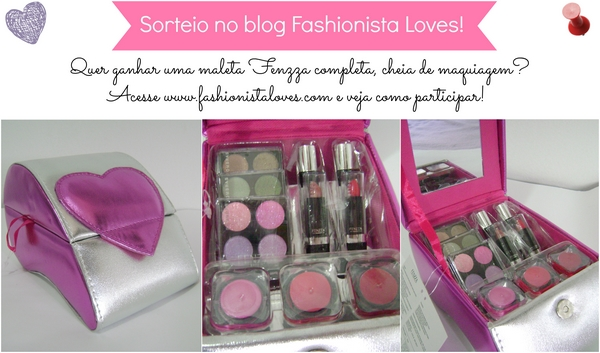 Sorteio no Blog Fashionista Loves