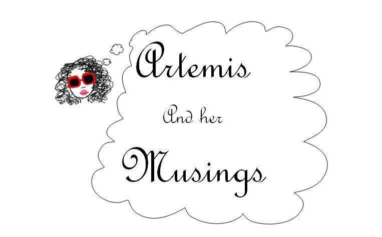 Artemis and Her Musings