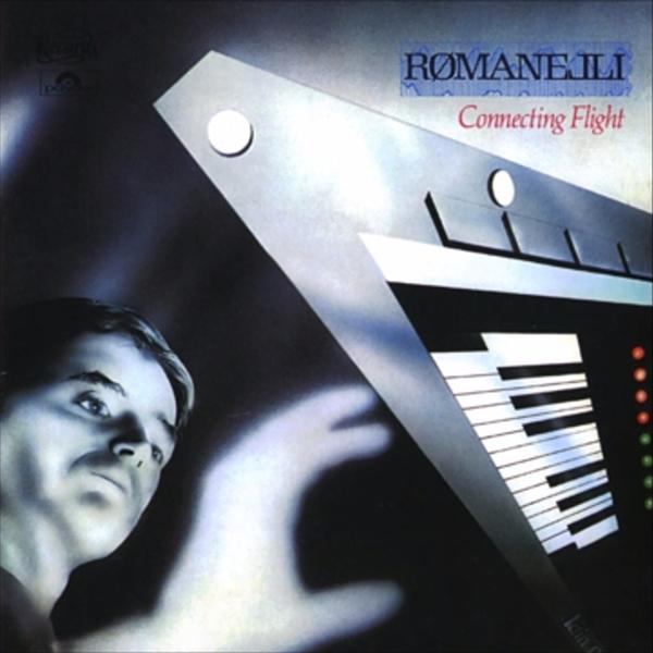 Roland Romanelli - 1982 - Connecting Flight | рецензия от Андрея Климковского