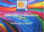 "CONCORSO 2013 ROSSANO ""NON SOLO QUILT"""