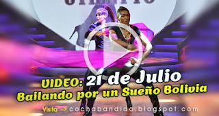 21julio-Bailando-Bolivia-mayo-cochabandido-blog-video