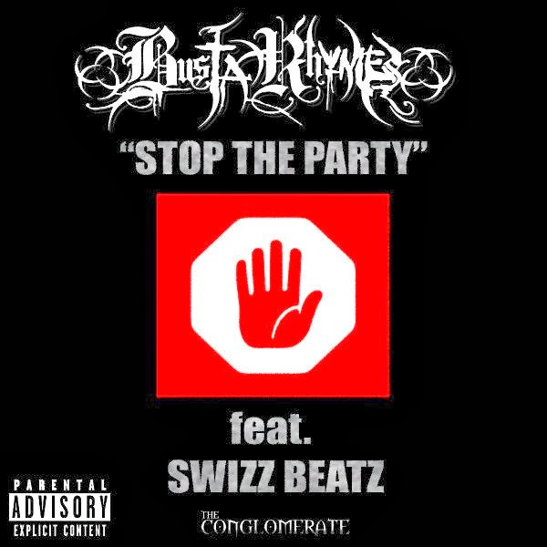 Busta Rhymes - Stop The Party (Iron Man) (feat. Swizz Beatz) - Single  Cover