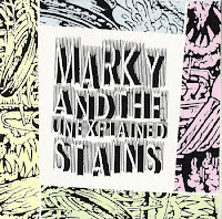 Marky and the Unexplained Stains - s/t (1989, Carlyle)
