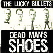 The Lucky Bullets - Dead Man's Shoes (2012)