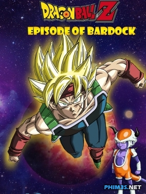 Phim Dragon Ball Z: Episode of Bardock