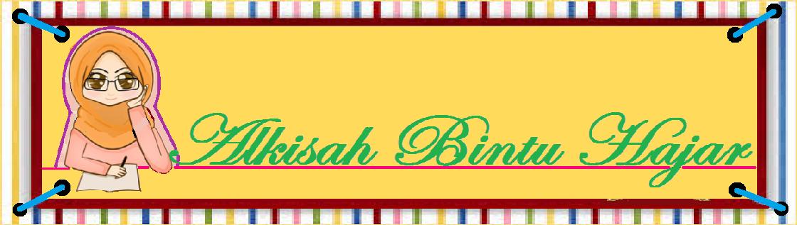 AlkisahBintuHajar ^_^