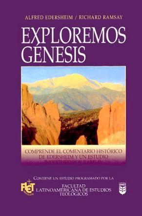 Alfred Edersheim y Richard Ramsay-Exploremos Génesis-