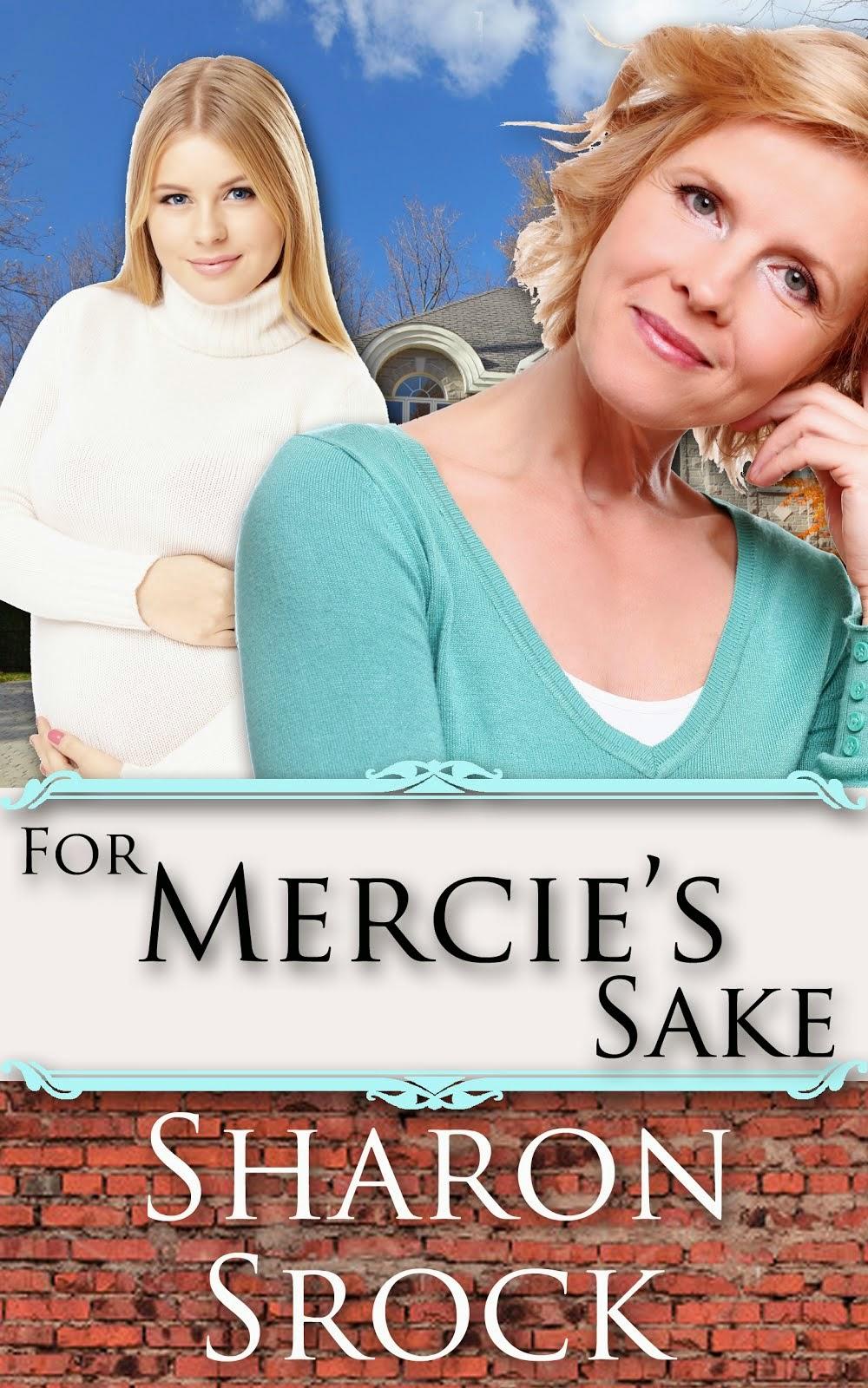 For Mercie's Sake--ALWAYS FREE