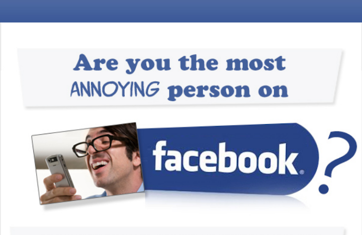 The 10 Most Annoying People On Facebook [Infographic]