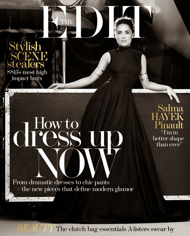 Actress: Salma Hayek - The Edit February 2015
