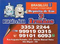 DEPÓSITO DE GÁS 2 IRMÃOS O MELHOR GÁS DO BRASIL