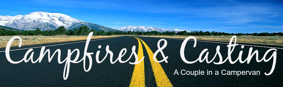 Campfires & Casting