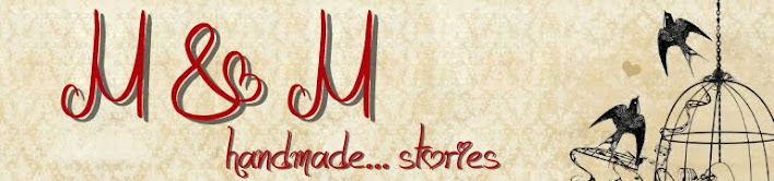 M&M handmade...stories
