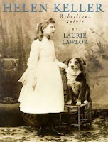 bookcover of HELEN KELLER: REBELLIOUS SPIRIT by  Laurie Lawlor