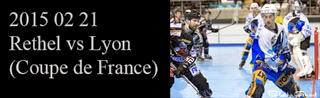http://blackghhost-sport.blogspot.fr/2015/02/2015-02-21-rilh-rethel-vs-lyon-coupe-de.html