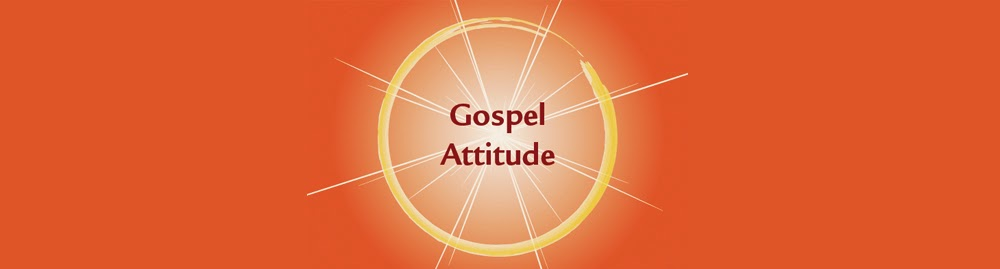 Gospel Attitude
