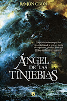 NOVELA NEGRA - Ángel de Las Tinieblas Ramón Obón (Ediciones B, Abril 2014) Suspense, Intriga | Mayores de 18 años | Edición papel PORTADA