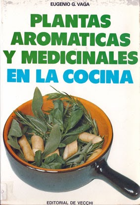 Libros de cocina y gastronom a plantas arom ticas y - Plantas aromaticas en la cocina ...