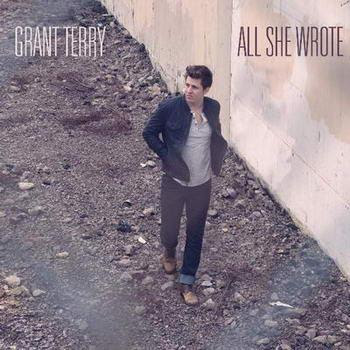 Grant Terry - All She Wrote