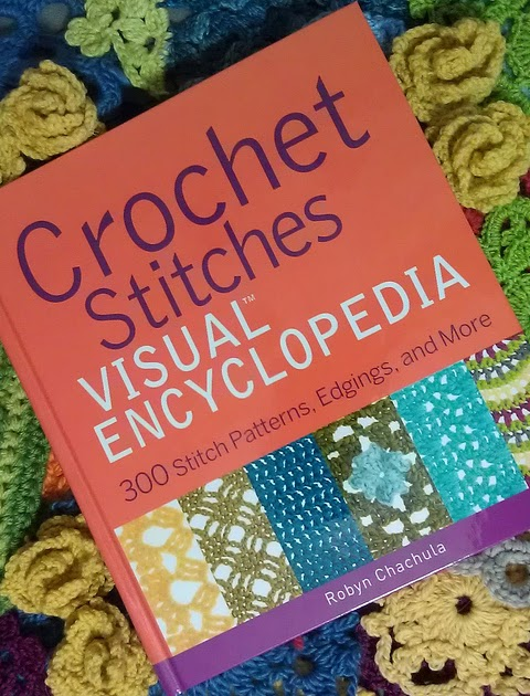Crochet Stitches Visual : Cute Crochet Chat: Crochet Stitches, Visual Encyclopedia by Robyn ...