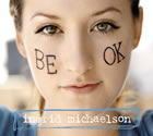 Ingrid Michaelson: Be OK