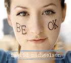 Ingrid Michaelson: Be OK