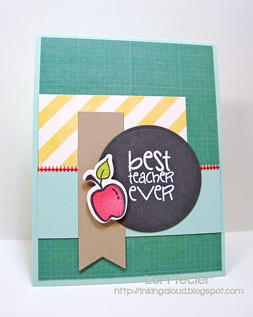 Best Teacher Ever card-designed by Lori Tecler/Inking Aloud-stamps from Verve Stamps