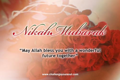 My sweet islam nikah mubarak warm wishes marriage couple