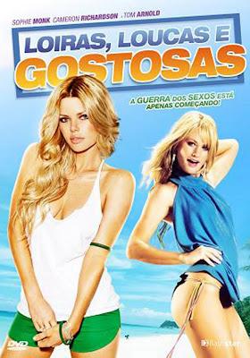 Loiras, Loucas e Gostosas - DVDRip Dual Áudio