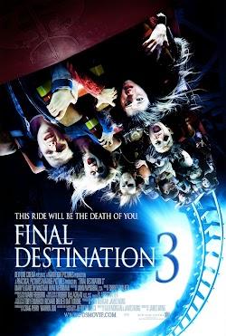Lưỡi Hái Tử Thần 3: Linh Cảm Của Wendy - Final Destination 3 (2006) Poster