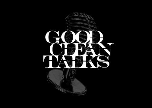 Good Clean Talks