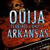 La ouija: juego terrorífico en Arkansas