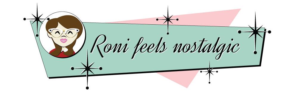 Roni feels nostalgic