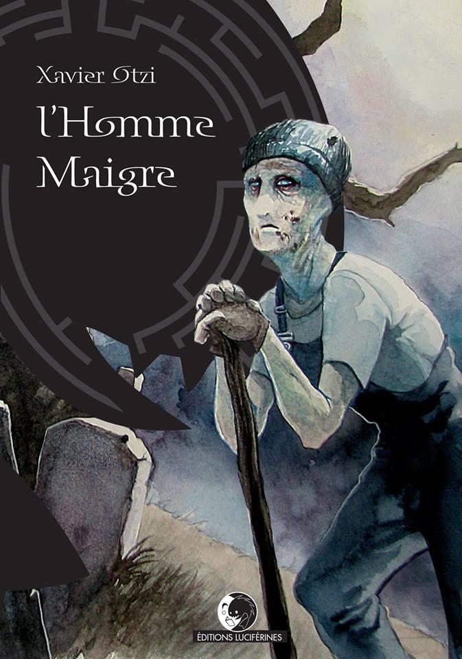 """L'Homme Maigre"" (roman), thriller fantastique"