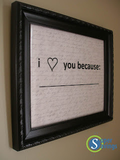 "Easy Valentine's Day gift -- ""I love you because ____"" frame tutorial.....Pinterest inspired and only cost $1.18!"