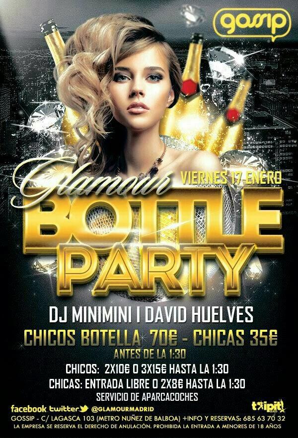 BOTTLE PARTY EN GLAMOUR MADRID VIERNES 17 DE ENERO - 661818403