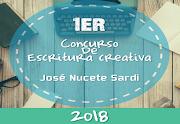 PRIMER CONCURSO DE ESCRITURA CREATIVA JOSE NUCETE SARDI