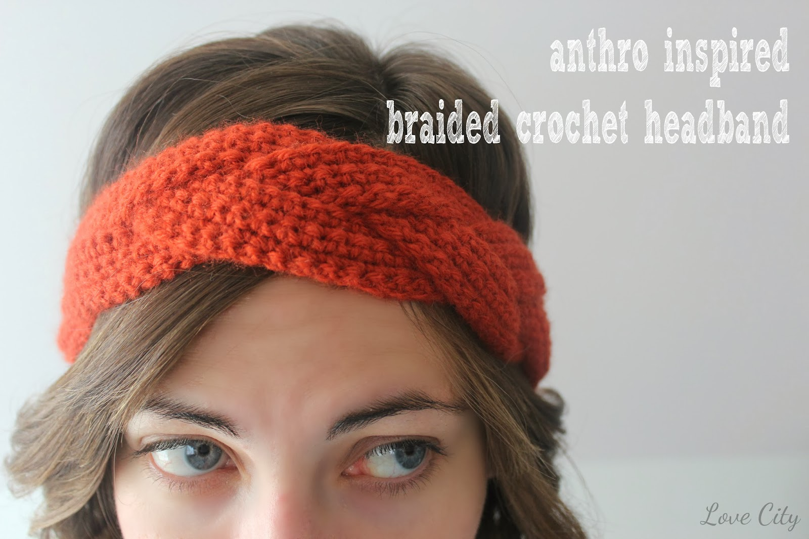 Crocheting A Headband : Love City: crochet love {anthro inspired braided headband}