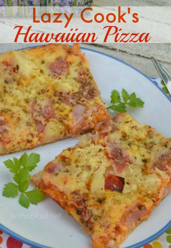 Lazy Cook's Hawaiian Pizza