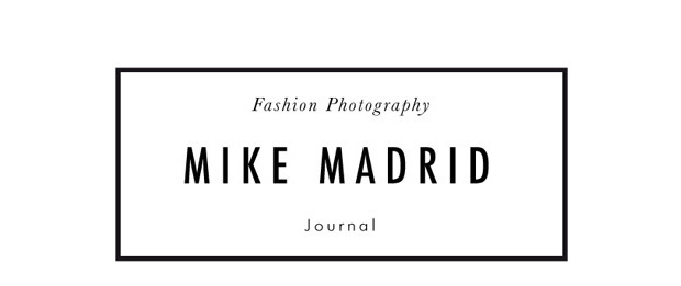 MIKE MADRID / fashion photography journal