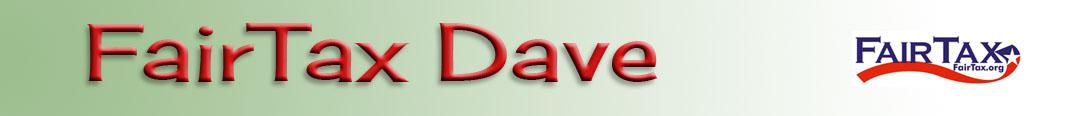FairTax Dave