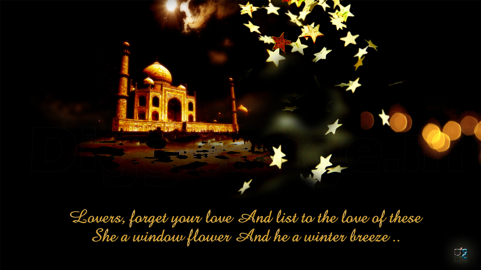 """TAJ MAHAL The ly Symbol Love """"Lovers for your love And list to the love of these She a window flower And he a winter breeze """""""