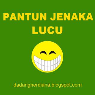 Pantun jenaka lucu Asli bikin ketawa