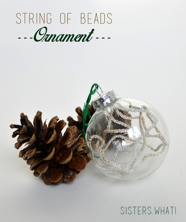String some beads on wire and put into a clear ornament