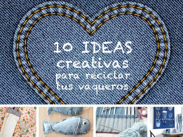 Manualidades 10 ideas creativas para reciclar tus - Ideas creativas para reciclar ...