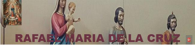RAFAEL MARIA DE LA CRUZ