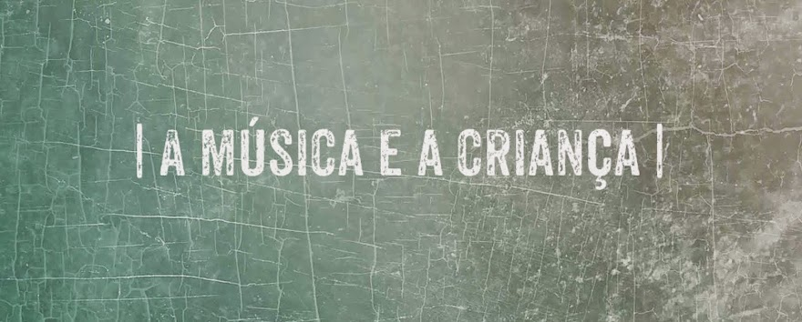 A Música e  a Criança