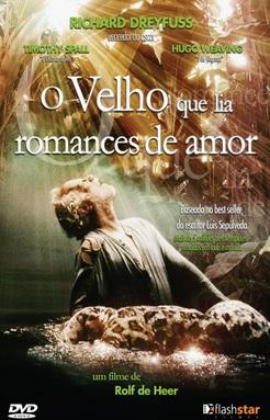 O Velho Que Lia Romances de Amor Dublado