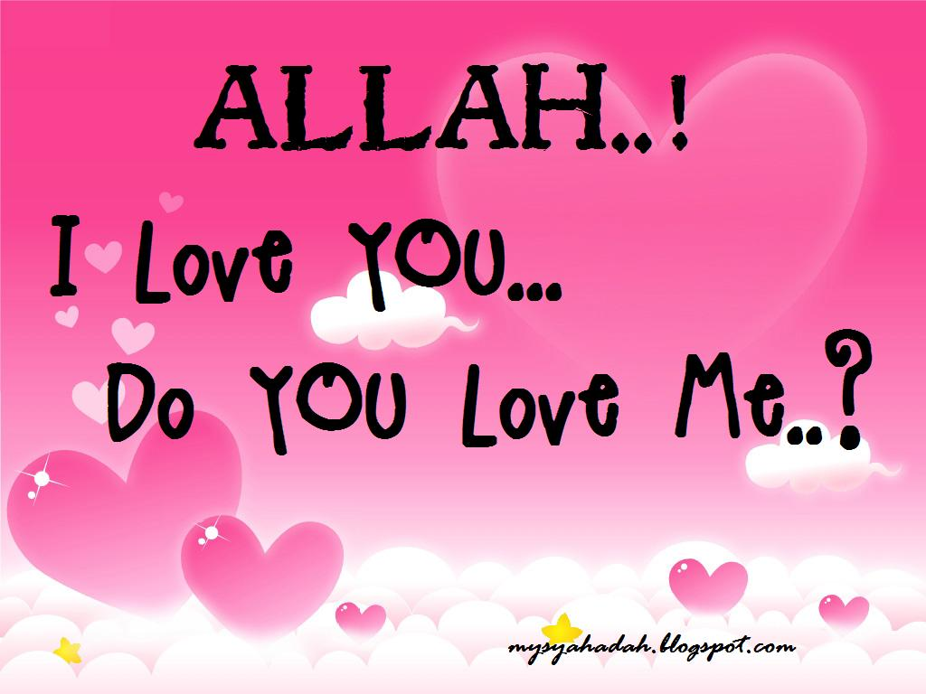 do you really love allah islamic quotes allah islam quotes
